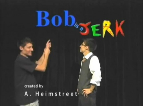 "Lane Kimble stars as both Bob and The Jerk in ""Bob is a Jerk"""