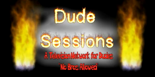 Dude Sessions