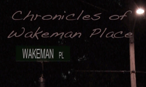 Chronicles of Wakeman Place