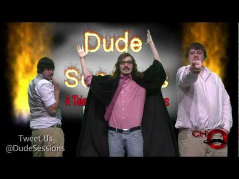 Dude Sessions – Episode 3: D.S.T.N.