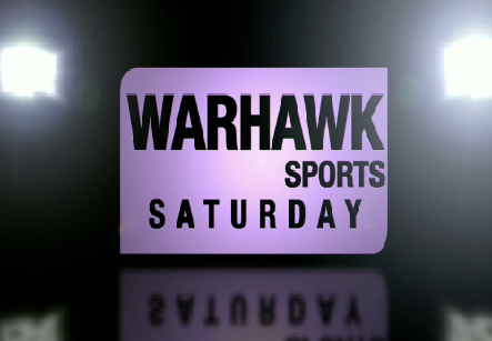 Warhawk Sports Saturday
