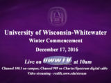 Winter Commencement airs LIVE on UWW-TV