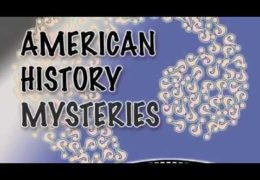 American History Mysteries: Episode 1 –  Roanoke and Bigfoot