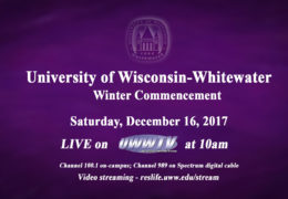 UWW-TV Brings you Winter Commencement LIVE!