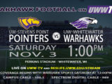 Warhawk's Welcome the Pointers to Perkins Stadium Tomorrow LIVE on UWW-TV!