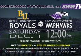 Bethel University Royals Ride into Warhawk Territory, TOMORROW on UWW-TV!