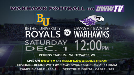 Bethel University Royals Ride into Warhawk Territory, TOMORROW on UWW-TV!