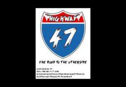 """""""Highway 47"""""""