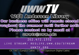 UWW-TV Office Summer Office Hours Posted