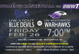 UW-Whitewater vs. UW-Stout Friday at 7 pm – right here on UWW-TV