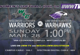 Whitewater vs. Wisconsin Luthern – March 28th at 1 p.m.