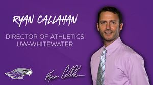 Callahan Named UWW Director of Intercollegiate Athletics