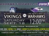 UWW Football: Warhawks vs. Berry College Vikings, September 18th, 2021 at noon